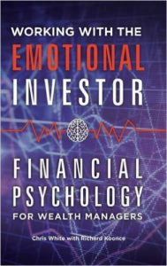 Working with the Emotional Investor
